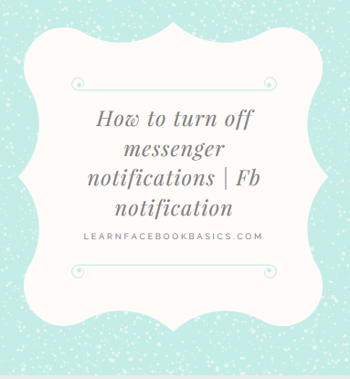how to get fb messenger notifications