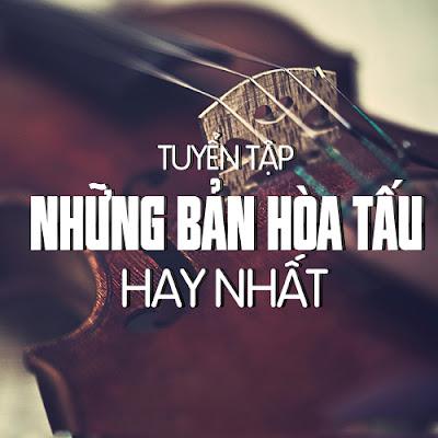 Nhạc không lời và hòa tấu hay nhất
