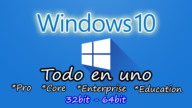 Windows 10 RS4 1803.17134.228 AIO DUAL BOOT [Español+] [x86 y x64 en una sola ISO]