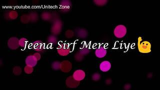 Jeena Sirf Mere Liye Whatsapp Status Love Video
