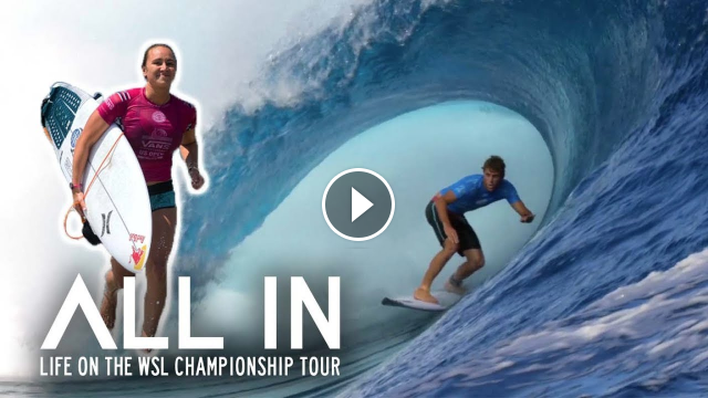 What Does It Take To Win The WSL Championship Tour All In Ep1