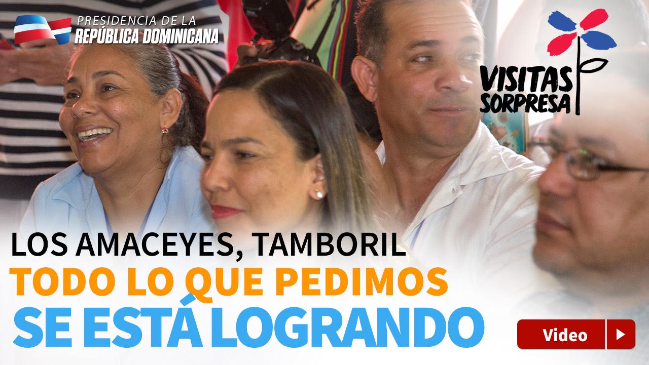 VIDEO: En Los Amaceyes, Tamboril, todo lo que pedimos se está logrando