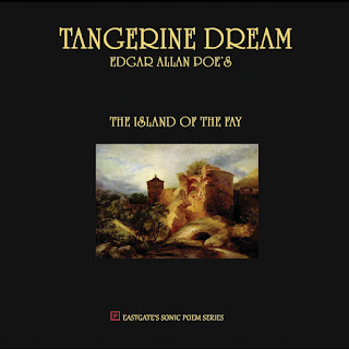 Island of the Fay, Tangerine Dream, Edgar Allan Poe music