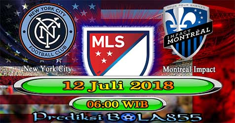 Prediksi Bola855 New York City vs Montreal Impact 12 Juli 2018