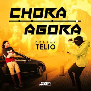 Deejay Télio - Chora Agora
