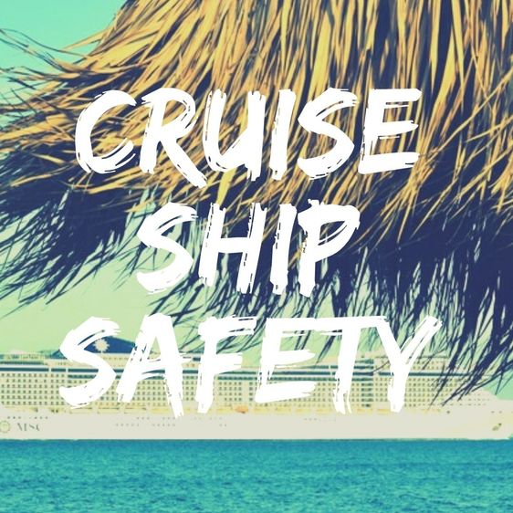 Safety tips in cruise ships
