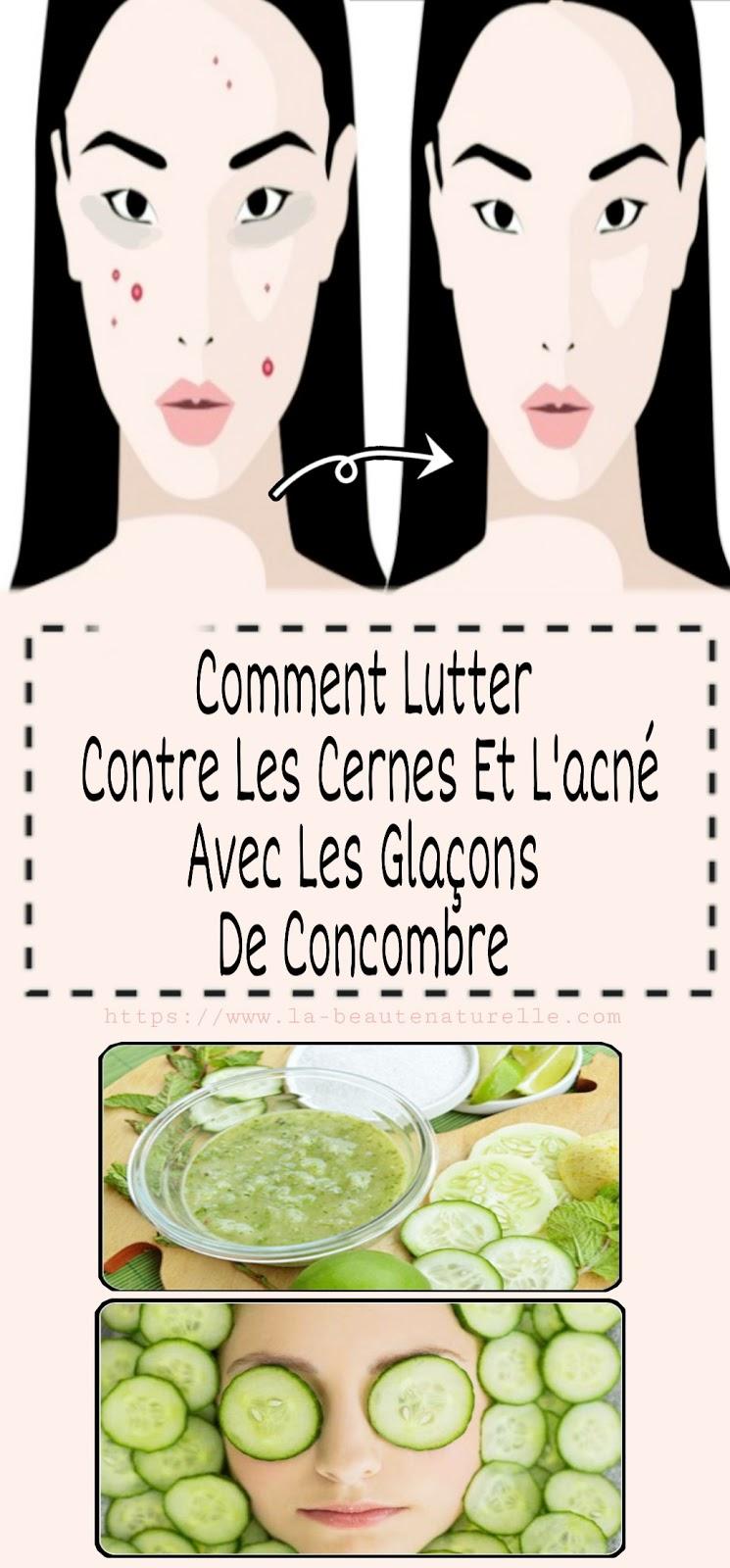 Comment Lutter Contre Les Cernes Et L'acné Avec Les Glaçons De Concombre