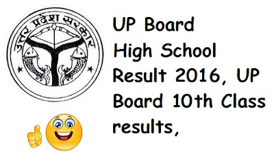 UP Board 10th Results 2016, UP Board High School results 2016