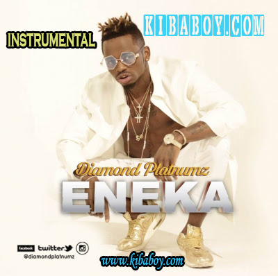 Instrumental | Diamond Platnumz - Eneka (BEAT) | Download/Listen Mp3