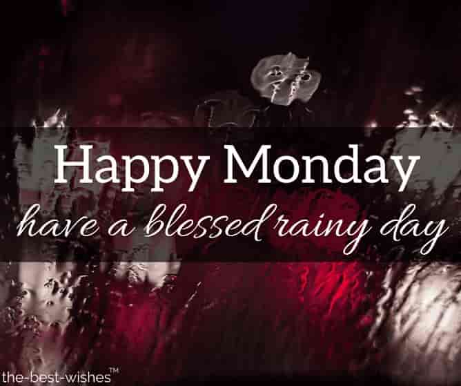 happy monday rainy day images