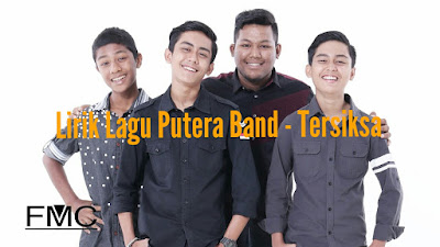 Lirik Lagu Putera Band - Tersiksa
