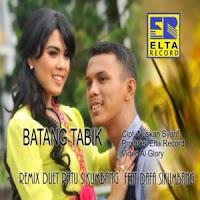 Lirik Lagu Ratu Sikumbang - Batang Tabik Feat Dafa Sikumbang