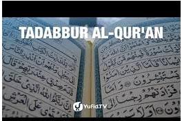 Keutamaan Tadabbur Al-Qur'an Dalam Bulan Ramadhan.