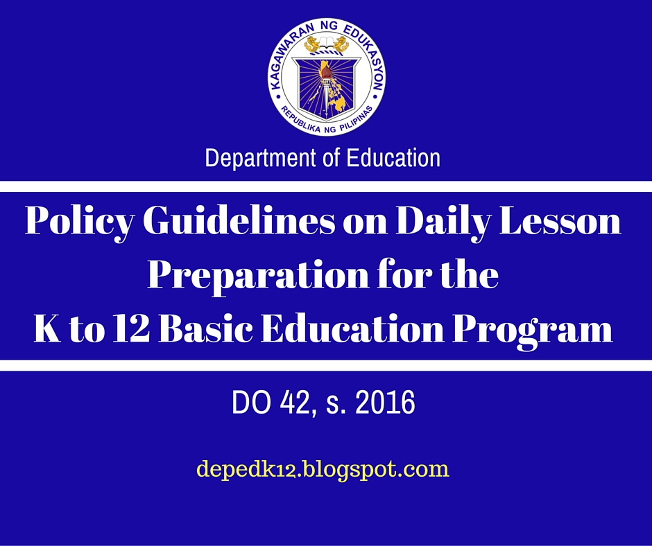 The Department Of Education: Policy Guidelines On Daily Lesson
