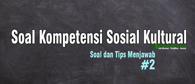 soal kompetensi sosial kultural guru soal kompetensi sosial kultural guru pdf soal kompetensi sosial kultural kemenkeu soal kompetensi sosial kultural