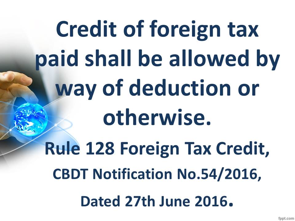 Foreign Tax Credit Income Rule 128 18th Amendment Rules 2016 Notification No 54 Dated 27th June