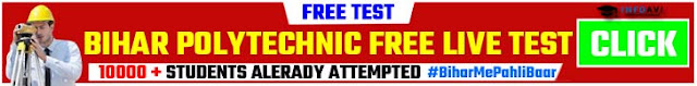 Bihar Polytechnic Free Live Test 2020