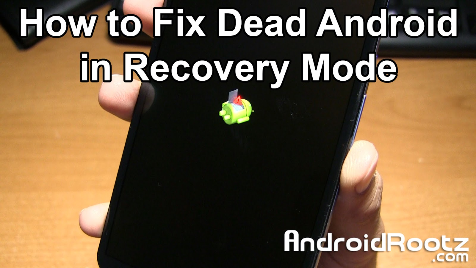 How to Fix Dead Android in Recovery Mode on Nexus 6! ~ AndroidRootz
