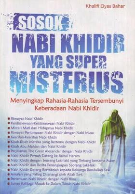 Sosok Nabi Khidir yang Super Misterius