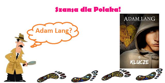 """2# Szansa dla Polaka - """"Klucze"""" Adam Lang"""