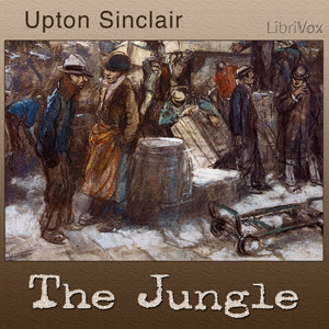 The Jungle by Upton Sinclair Audiobook Streaming