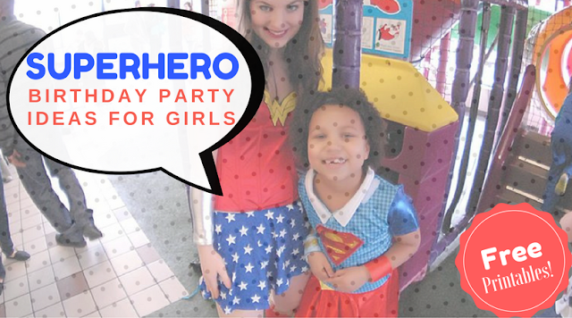 How to Host a Super Girl Birthday Like a Wonder Woman