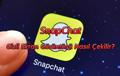 Snapchat gizli ekran görüntüsü alma