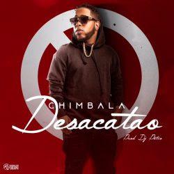 Chimbala - Desacatao