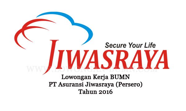 Lowongan Kerja BUMN PT Asuransi Jiwasraya (Persero) Tahun 2016