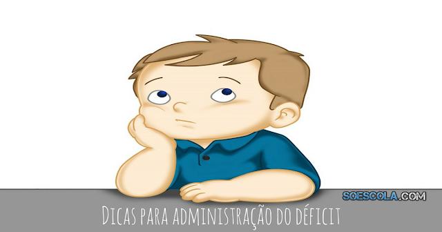 Dicas para administração do déficit de atenção na sala de aula