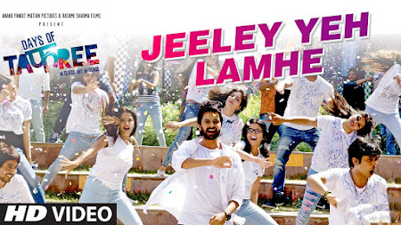 Jeeley Yeh Lamhe - Days Of Tafree (2016)