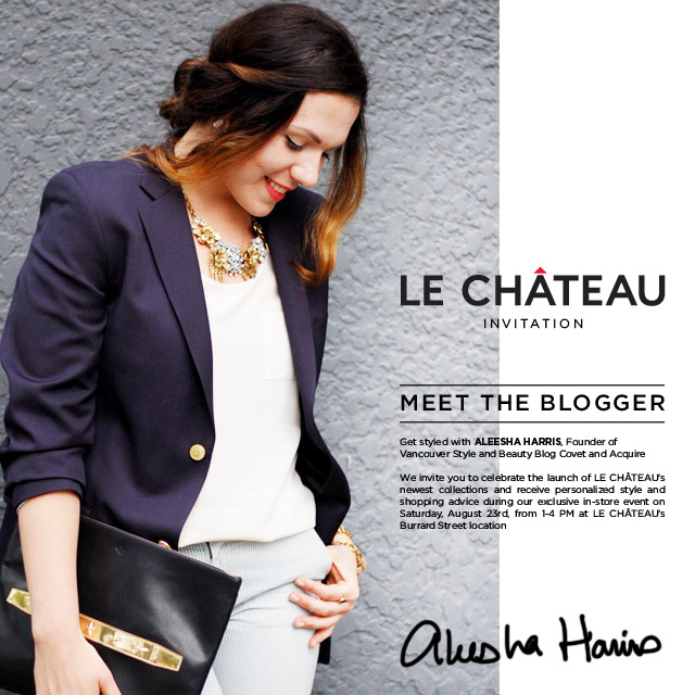 Le Chateau Meet the Blogger event Vancouver Aleesha Harris