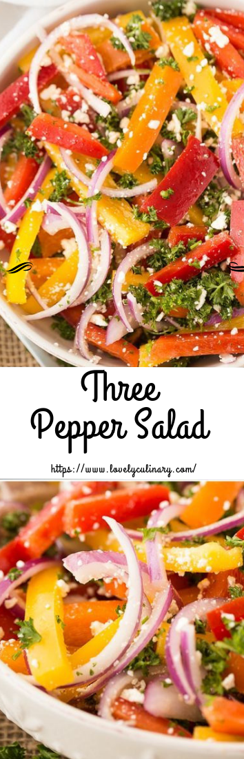 Three Pepper Salad #saladrecipe #vegetarian