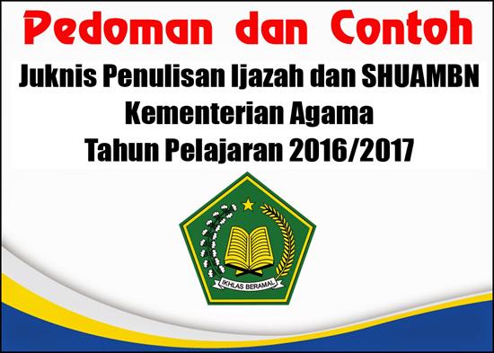 Juknis Penulisan Ijazah Kementerian Agama TP 2016-2017