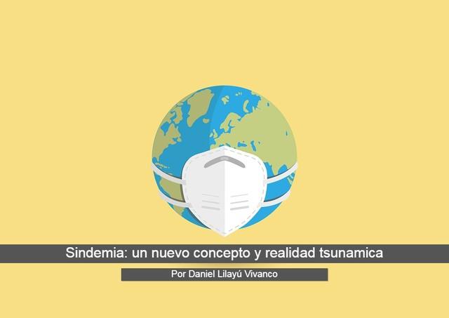 Sindemia: un nuevo concepto y realidad tsunamica