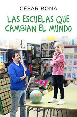 LIBRO - Las escuelas que cambian el mundo  César Bona (Plaza & Janes - 8 Septiembre 2016)  Edición papel & digital ebook kindle  EDUCACION | Comprar en Amazon España