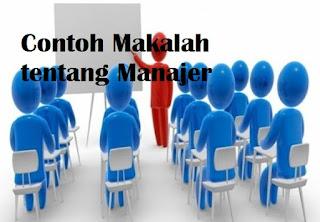 Contoh Makalah tentang Manajer