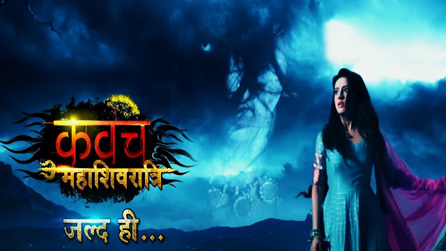 Colors TV Kavach Mahashivratri wiki, Full Star Cast and crew, Promos, story, Timings, BARC/TRP Rating, actress Character Name, Photo, wallpaper. Kavach Mahashivratri on Colors TV wiki Plot, Cast,Promo, Title Song, Timing, Start Date, Timings & Promo Details