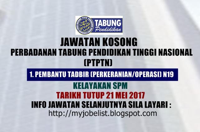 Jawatan Kosong Perbadanan Tabung Pendidikan Tinggi Nasional (PTPTN) Mei 2017