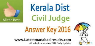 Kerala High Court Civil Judge Exam Answer Key 2016 Exam Held 12th March, Kerala High Court Judge Answer Key 2016 Set A B C, www.hckrecruitment.nic.in Civil Judge Solved Paper 2016