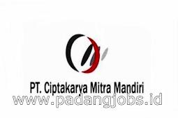 Lowongan Kerja Padang: PT. Ciptakarya Mitra Mandiri Juli 2018
