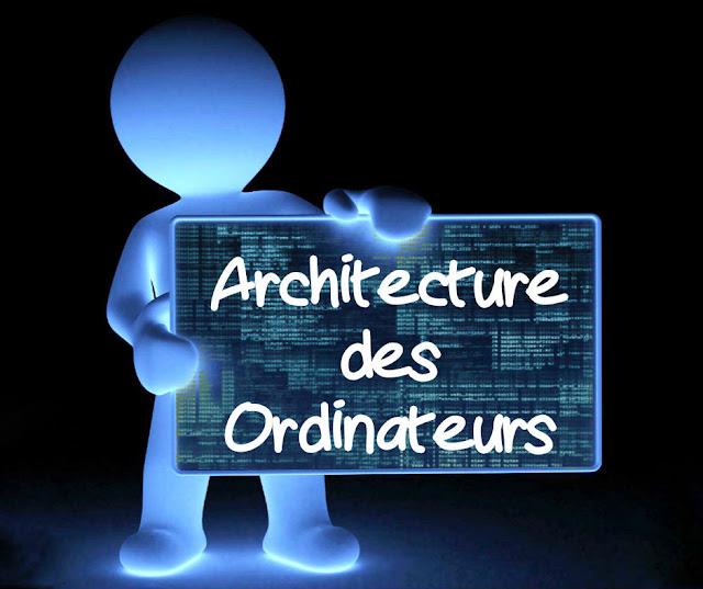 Cours Architecture des Ordinateurs