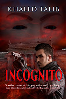 Incognito - a darkly entertaining thriller by Khaled Talib