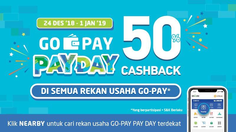 GOJEK - Promo Cashback & Potongan 50% GOPAYpayday (s.d 01 Jan 2019)