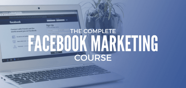 The Complete Facebook Ads & Marketing Course