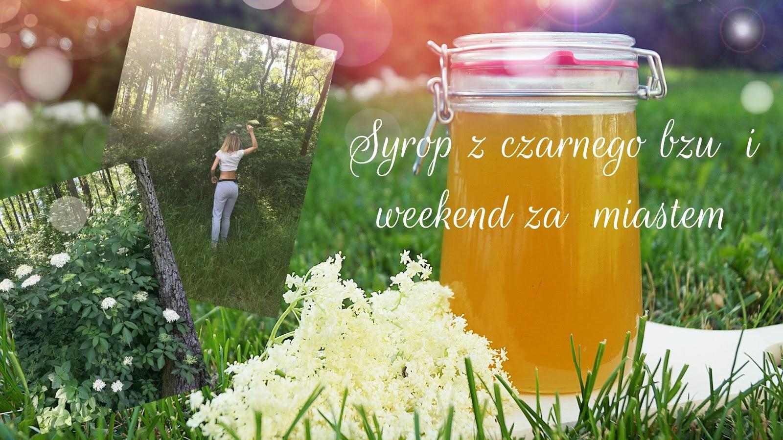 Syrop z czarnego bzu i weekend za miastem/ Rosegal