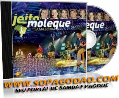 Baixar Jeito Moleque - Na Amazônia (2008)
