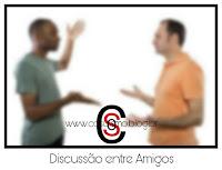 Discussão entre Amigos!