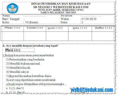 Soal PAS/ UAS Kelas 6 Tema 2 K13 Revisi 2018