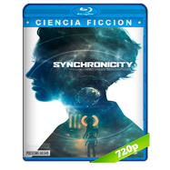 Synchronicity (2015) BRRip 720p Audio Dual Latino-Ingles